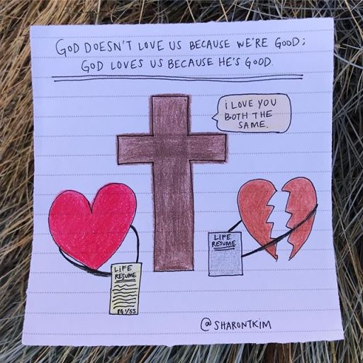God Loves Us Because He is Good Art by Sharon Kim